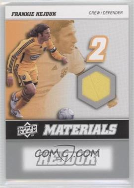 2008 Upper Deck MLS MLS Materials #MM-11 - Frankie Hejduk