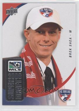 2008 Upper Deck MLS Super Draft #SD-6 - Brek Shea