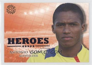 2010 Futera World Football Unique - Heroes #HER97 - Antonio Valencia