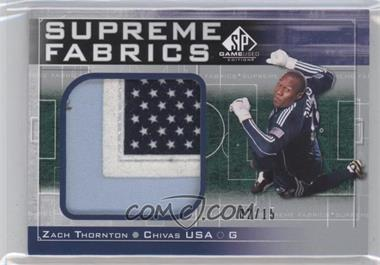 2011 SP Game Used Edition - Supreme Fabrics #SF-ZT - Zach Thornton /15