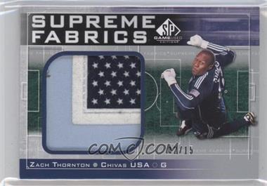 2011 SP Game Used Edition Supreme Fabrics #SF-ZT - Zach Thornton /15