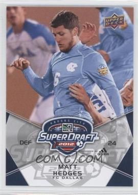 2012 Upper Deck MLS #191 - Matt Hedges