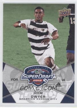 2012 Upper Deck MLS #196 - Dom Dwyer