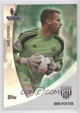 2013 Topps English Premier Gold Shot-Stoppers Green #SS-BF - Ben Foster /99