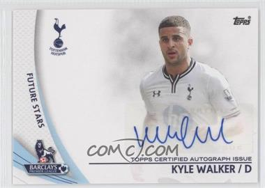 2013 Topps English Premier Gold Star Players #SP-KW - Kyle Walker