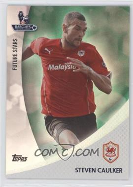 2013 Topps English Premier League Future Stars Green #FS-SC - Steven Caulker /99