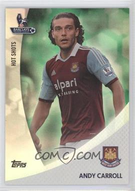 2013 Topps English Premier League Hot Shots Green #HS-AC - Andy Carroll /99