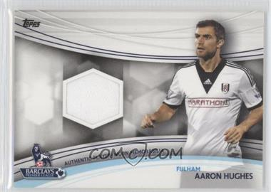 2013 Topps English Premier League Jersey Relics #JR-AH - Aaron Hughes