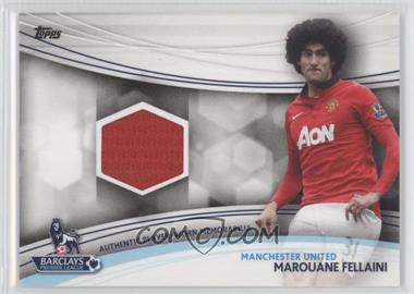 2013 Topps English Premier League Jersey Relics #JR-MF - Marouane Fellaini