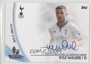 2013 Topps English Premier League Star Players #SP-KW - Kyle Walker