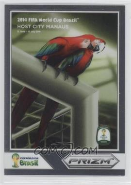 2014 Panini Prizm World Cup Posters #6 - Manaus