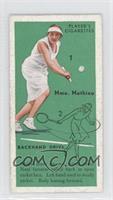 Mme. Mathieu (Backhand Drive)