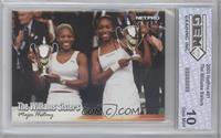 The Williams Sisters (Serena Williams, Venus Williams) [ENCASED]