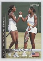 The Wiliams Sisters (Venus Williams, Serena Williams)