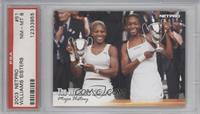 The Williams Sisters [PSA 8]