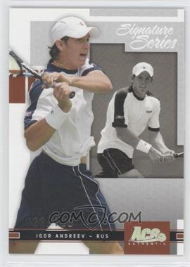 2005 Ace Authentic Signature Series Holofoil #65 - Igor Andreev /100