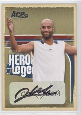2006 Ace Authentics Heroes & Legends - [Base] - Autographs [Autographed] #6 - James Blake /75