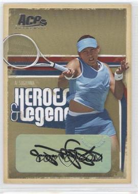 2006 Ace Authentics Heroes & Legends - [Base] - Autographs [Autographed] #94 - Ai Sugiyama /225