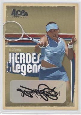 2006 Ace Authentics Heroes & Legends Autographs [Autographed] #94 - Ai Sugiyama /225