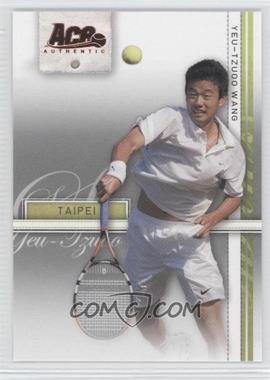 2007 Ace Authentic Straight Sets - [Base] - Bronze #28 - Yeu-Tzuoo Wang
