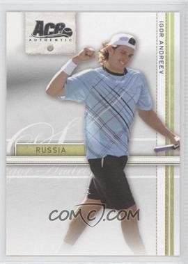 2007 Ace Authentic Straight Sets - [Base] #17 - Igor Andreev