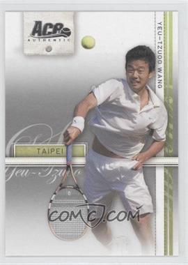2007 Ace Authentic Straight Sets - [Base] #28 - Yeu-Tzuoo Wang