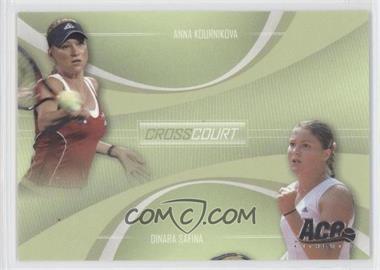 2007 Ace Authentic Straight Sets - Cross Court #CC-8 - Anna Kournikova, Dinara Safina