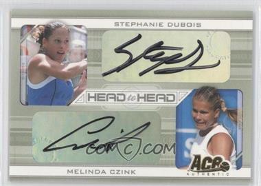 2007 Ace Authentic Straight Sets - Head to Head - Autographs [Autographed] #HH-2 - Stephanie Dubois, Melinda Czink /250