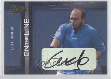 2007 Ace Authentic Straight Sets - On the Line - Autographs [Autographed] #OL-19 - Luis Horna