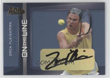 2007 Ace Authentic Straight Sets - On the Line - Autographs [Autographed] #OL-3 - Zack Fleishman