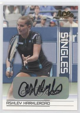 2007 Ace Authentic Straight Sets - Singles - Autographs [Autographed] #SI-6 - Ashley Harkleroad