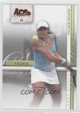 2007 Ace Authentic Straight Sets Bronze #35 - Marion Bartoli