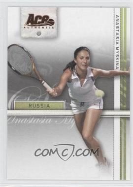2007 Ace Authentic Straight Sets Bronze #4 - Anastasia Myskina