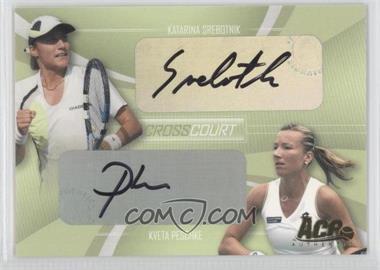 2007 Ace Authentic Straight Sets Cross Court Autographs [Autographed] #CC-3 - Katarina Srebotnik, Kveta Peschke /260