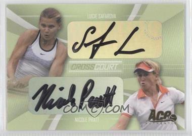 2007 Ace Authentic Straight Sets Cross Court Autographs [Autographed] #CC-6 - Lucie Safarova, Nicole Pratt /208