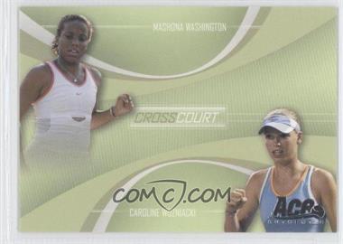 2007 Ace Authentic Straight Sets Cross Court #CC-1 - Mashona Washington, Caroline Wozniacki