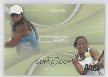 2007 Ace Authentic Straight Sets Cross Court #CC-4 - Marion Bartoli, Meilen Tu