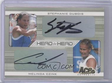 2007 Ace Authentic Straight Sets Head to Head Autographs [Autographed] #HH-2 - Stephanie Dubois, Melinda Czink /250