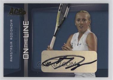 2007 Ace Authentic Straight Sets On the Line Autographs [Autographed] #OL-18 - Anastasia Rodionova