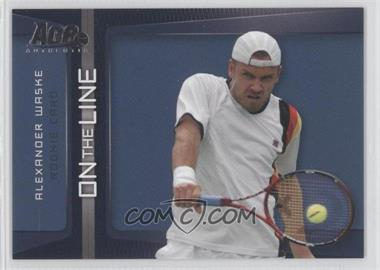 2007 Ace Authentic Straight Sets On the Line #OL-17 - Alexander Waske