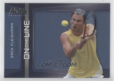 2007 Ace Authentic Straight Sets On the Line #OL-3 - Zack Fleishman