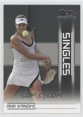 2007 Ace Authentic Straight Sets Singles #SI-2 - Ana Ivanovic