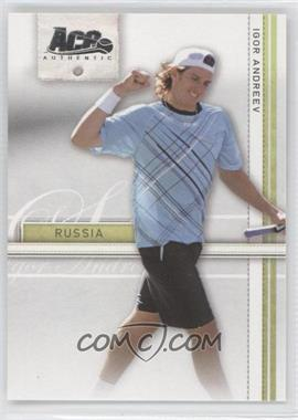 2007 Ace Authentic Straight Sets #17 - Igor Andreev