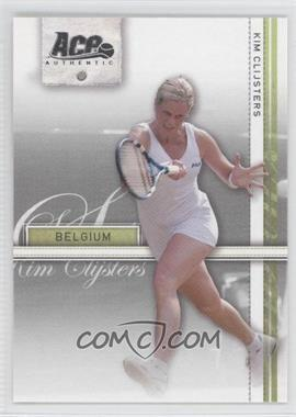 2007 Ace Authentic Straight Sets #20 - Kim Clijsters