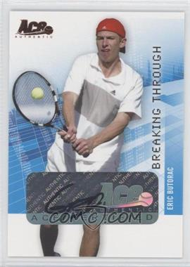 2008 Ace Authentic Grand Slam Breaking Through Autographs Bronze #BT37 - [Missing]