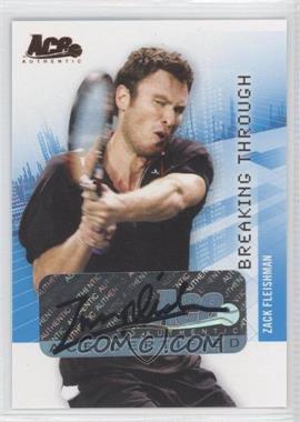 2008 Ace Authentic Grand Slam II Breaking Through Autographs Bronze #BT35 - Zack Fleishman