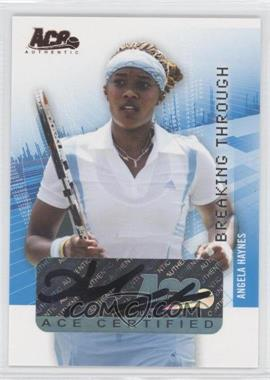 2008 Ace Authentic Grand Slam II Breaking Through Autographs Bronze #BT7 - Angela Haynes