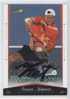2008 Ace Authentic Matchpoint - [Base] - Autographs Gold [Autographed] #54 - Evgeny Korolev /25