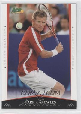 2008 Ace Authentic Matchpoint [???] #48 - [Missing]
