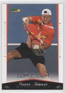 2008 Ace Authentic Matchpoint [???] #54 - [Missing]